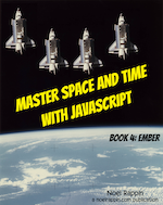 Master Space and Time With JavaScript - Book 4